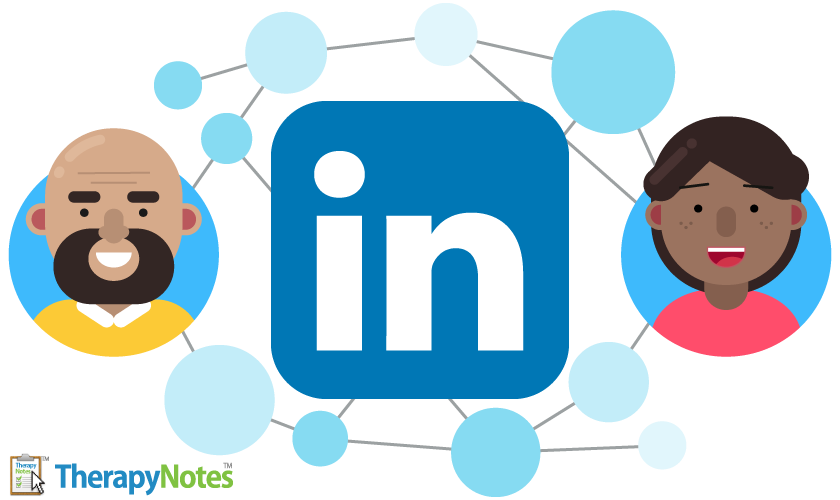 Using LinkedIn to Generate Referrals - TherapyNotes with Amanda Patterson