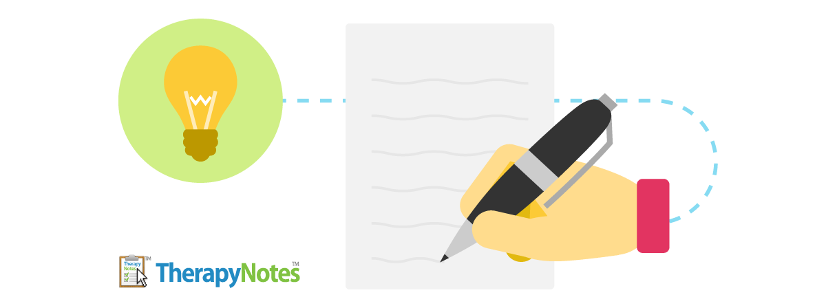 3 Important Considerations When Writing Mental Health Progress Notes - TherapyNotes