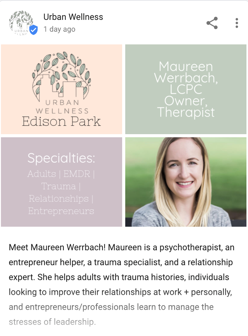 Example Google My Business Post by Urban Wellness, post content starts with Meet Maureen Werrbach